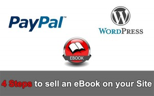 Adding Paypal to WordPress to sell an eBook