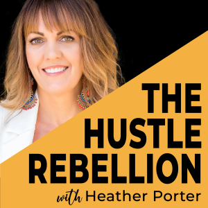 Hustle Rebellion Podcast